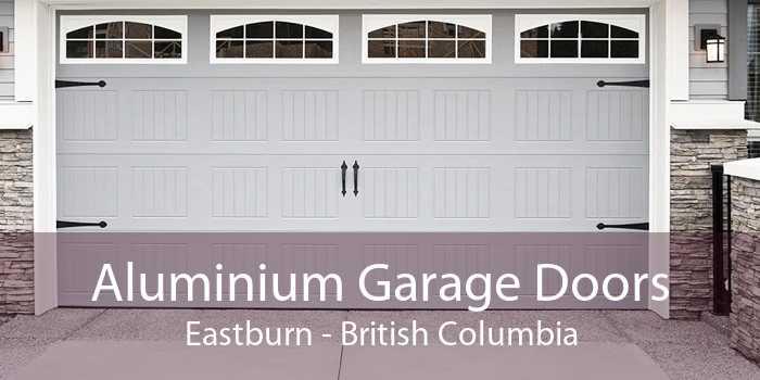 Aluminium Garage Doors Eastburn - British Columbia