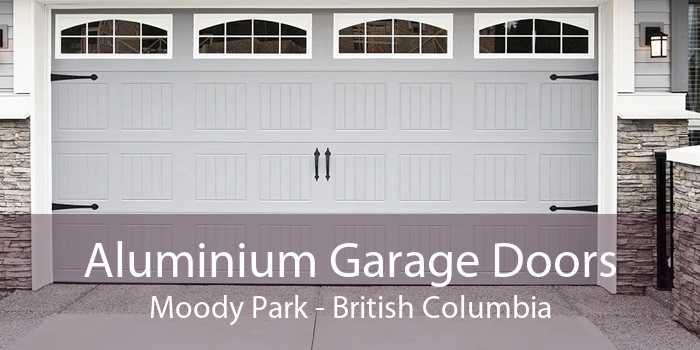 Aluminium Garage Doors Moody Park - British Columbia