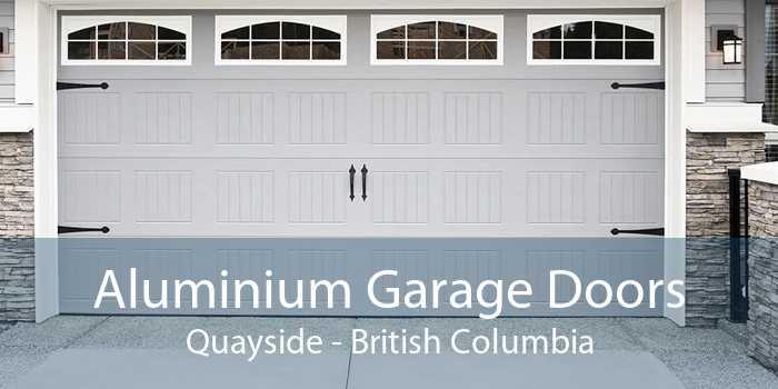 Aluminium Garage Doors Quayside - British Columbia