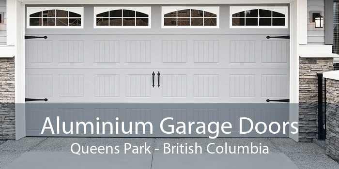 Aluminium Garage Doors Queens Park - British Columbia