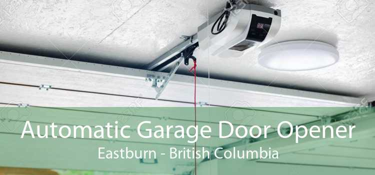 Automatic Garage Door Opener Eastburn - British Columbia