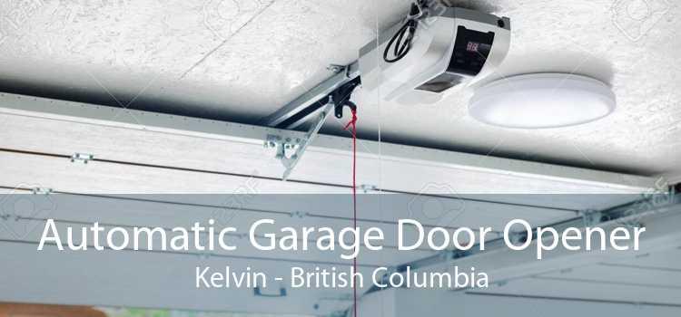 Automatic Garage Door Opener Kelvin - British Columbia