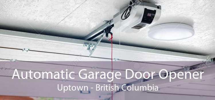 Automatic Garage Door Opener Uptown - British Columbia