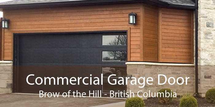 Commercial Garage Door Brow of the Hill - British Columbia