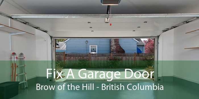 Fix A Garage Door Brow of the Hill - British Columbia