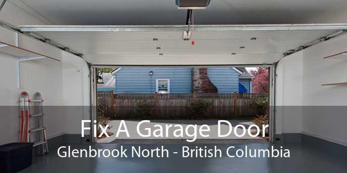 Fix A Garage Door Glenbrook North - British Columbia