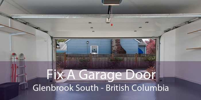 Fix A Garage Door Glenbrook South - British Columbia