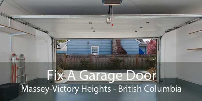Fix A Garage Door Massey-Victory Heights - British Columbia