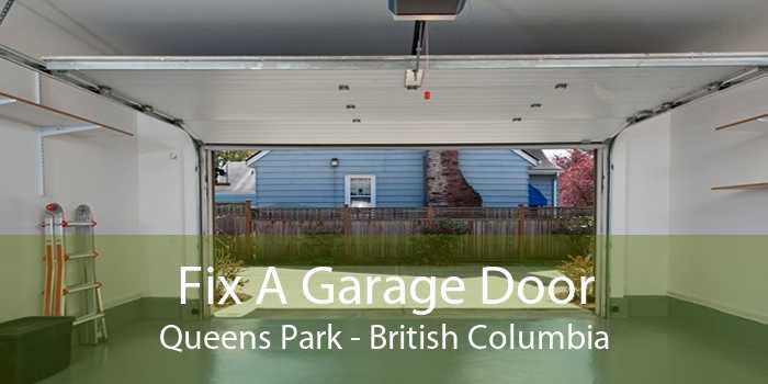 Fix A Garage Door Queens Park - British Columbia
