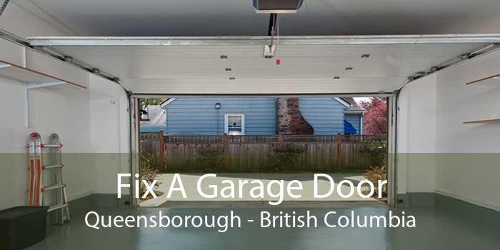 Fix A Garage Door Queensborough - British Columbia