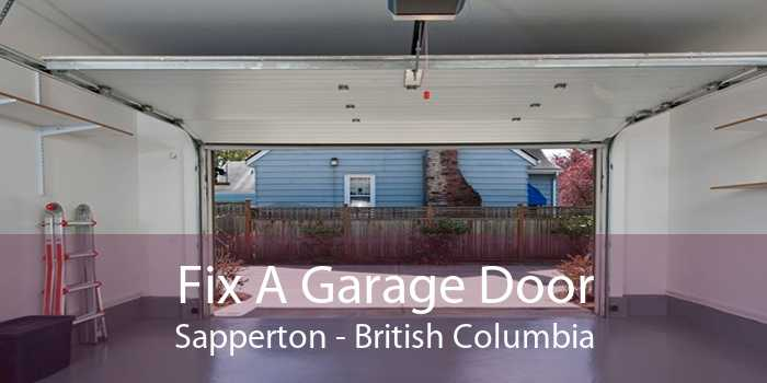 Fix A Garage Door Sapperton - British Columbia