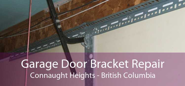 Garage Door Bracket Repair Connaught Heights - British Columbia