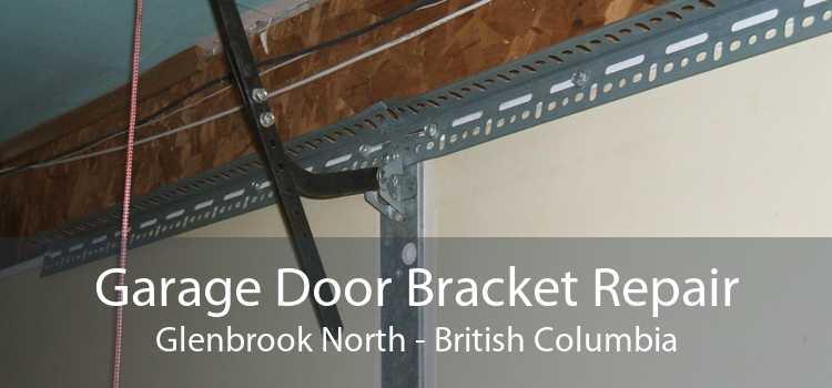 Garage Door Bracket Repair Glenbrook North - British Columbia