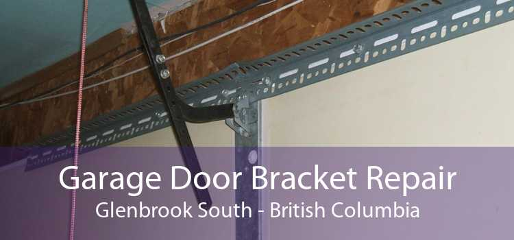 Garage Door Bracket Repair Glenbrook South - British Columbia