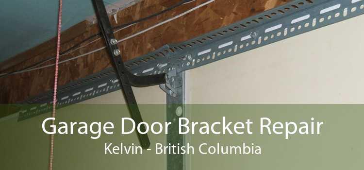 Garage Door Bracket Repair Kelvin - British Columbia