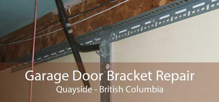 Garage Door Bracket Repair Quayside - British Columbia