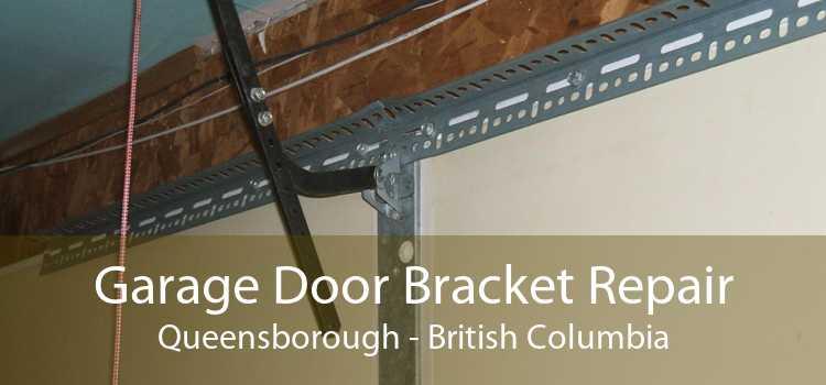 Garage Door Bracket Repair Queensborough - British Columbia