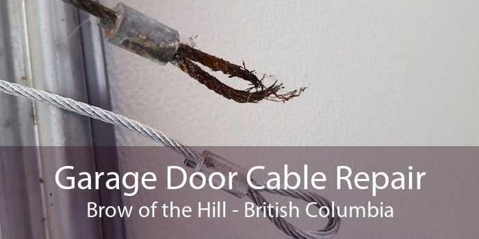 Garage Door Cable Repair Brow of the Hill - British Columbia
