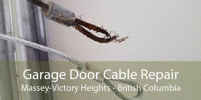Garage Door Cable Repair Massey-Victory Heights - British Columbia