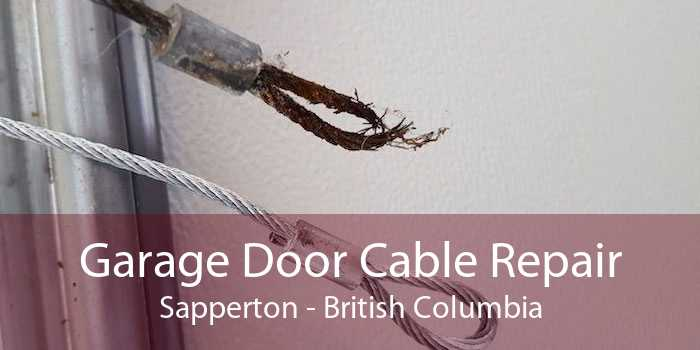 Garage Door Cable Repair Sapperton - British Columbia