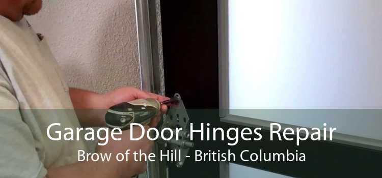 Garage Door Hinges Repair Brow of the Hill - British Columbia