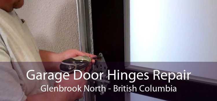 Garage Door Hinges Repair Glenbrook North - British Columbia