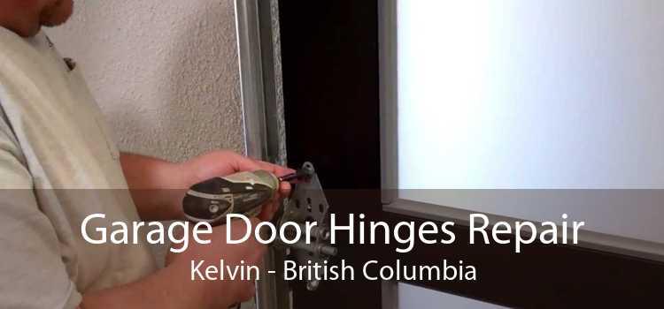 Garage Door Hinges Repair Kelvin - British Columbia