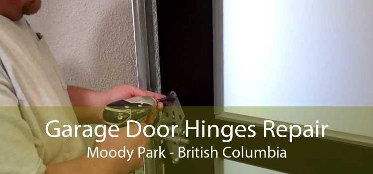 Garage Door Hinges Repair Moody Park - British Columbia
