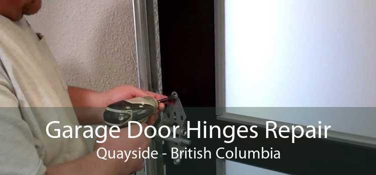 Garage Door Hinges Repair Quayside - British Columbia