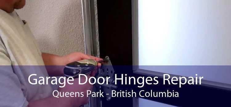 Garage Door Hinges Repair Queens Park - British Columbia