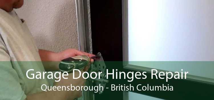 Garage Door Hinges Repair Queensborough - British Columbia