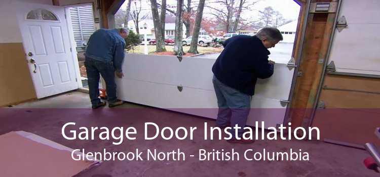 Garage Door Installation Glenbrook North - British Columbia
