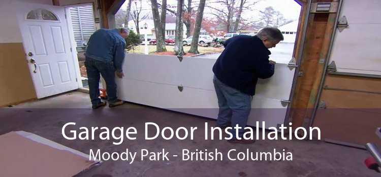 Garage Door Installation Moody Park - British Columbia