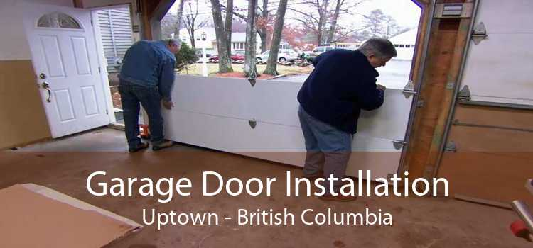 Garage Door Installation Uptown - British Columbia