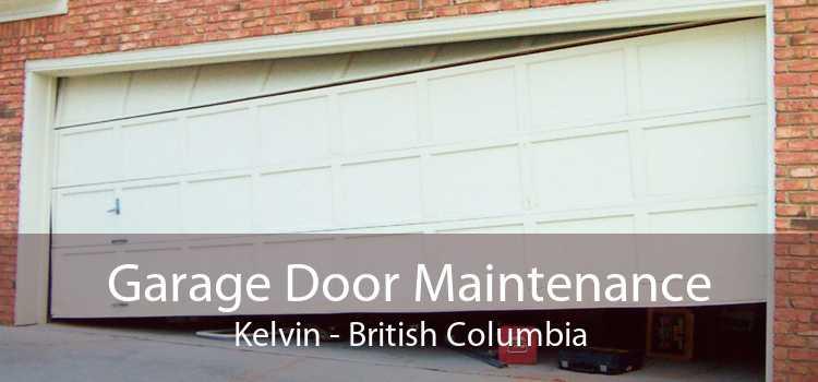 Garage Door Maintenance Kelvin - British Columbia