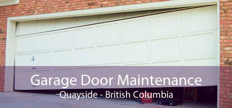 Garage Door Maintenance Quayside - British Columbia