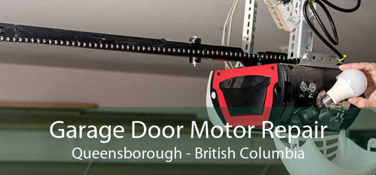 Garage Door Motor Repair Queensborough - British Columbia