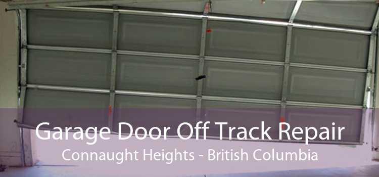Garage Door Off Track Repair Connaught Heights - British Columbia