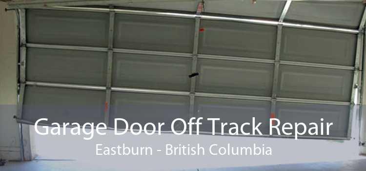 Garage Door Off Track Repair Eastburn - British Columbia