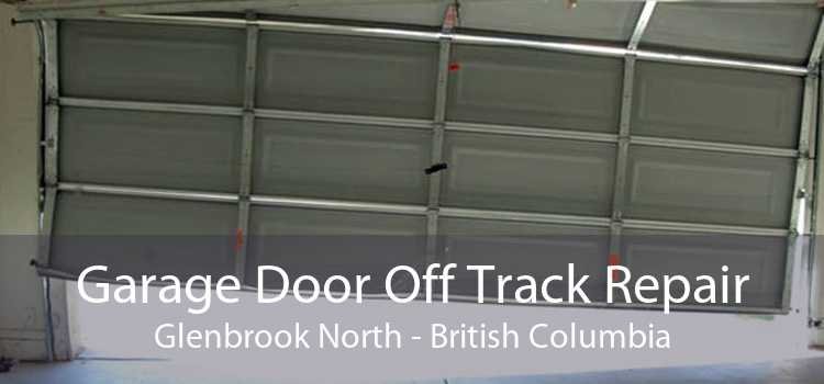 Garage Door Off Track Repair Glenbrook North - British Columbia