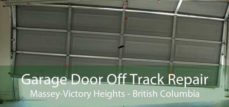 Garage Door Off Track Repair Massey-Victory Heights - British Columbia