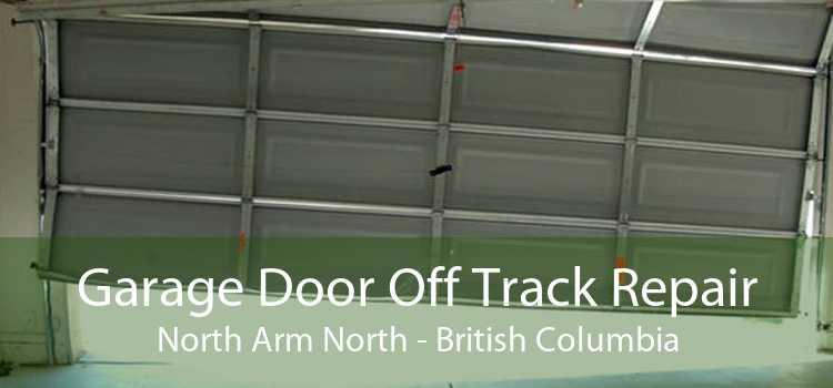 Garage Door Off Track Repair North Arm North - British Columbia