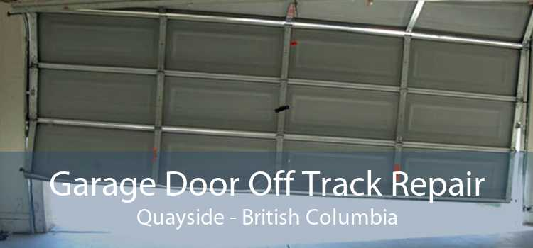 Garage Door Off Track Repair Quayside - British Columbia
