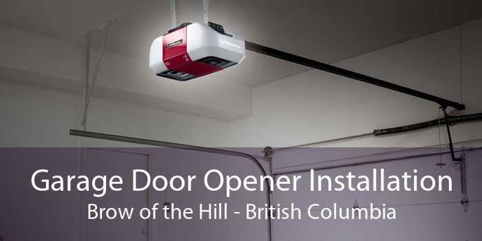 Garage Door Opener Installation Brow of the Hill - British Columbia