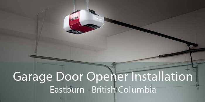 Garage Door Opener Installation Eastburn - British Columbia