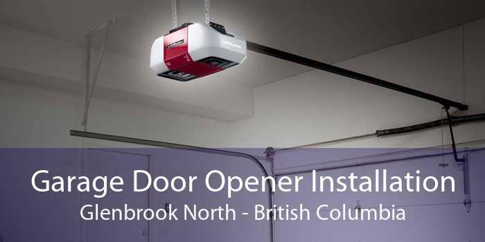 Garage Door Opener Installation Glenbrook North - British Columbia