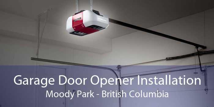Garage Door Opener Installation Moody Park - British Columbia