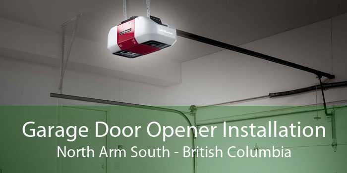 Garage Door Opener Installation North Arm South - British Columbia