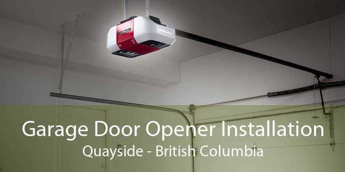 Garage Door Opener Installation Quayside - British Columbia