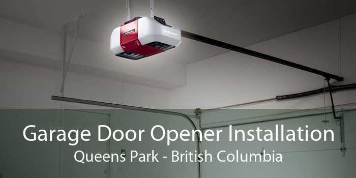 Garage Door Opener Installation Queens Park - British Columbia